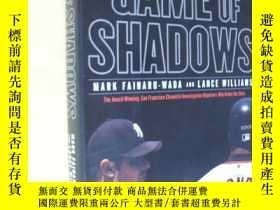 二手書博民逛書店英文原版罕見Game of Shadows: Barry Bonds, BALCO, and the Steroi