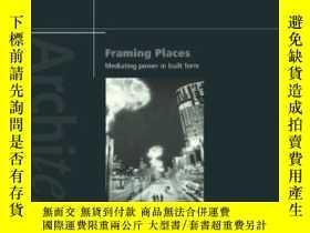 二手書博民逛書店Framing罕見PlacesY256260 Kim Dovey Routledge 出版1999