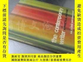 二手書博民逛書店The罕見Contemporary Writer :A Practical Rhetoric【16開精裝 英文原版