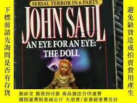 二手書博民逛書店Eye罕見for an Eye: The Doll---[ID: