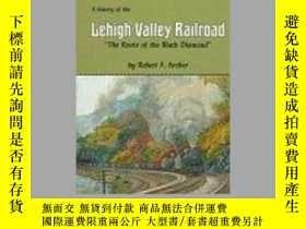 二手書博民逛書店The罕見History of the Lehigh Valley Railroad: The Route of