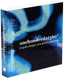二手書博民逛書店《One Hundred at 360°: Graphic Design s New Global Generation》 R2Y ISBN:1856695263