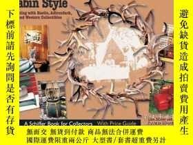 二手書博民逛書店Cabin罕見Style: Decorating with Ru