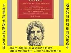 二手書博民逛書店罕見ZeusY256260 A. B. Cook Cambridge University Press 出版