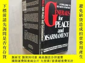 二手書博民逛書店GENERALS罕見FOR PEACE AND DISARMAM