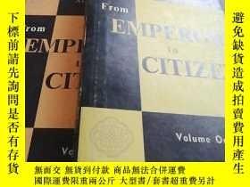 二手書博民逛書店From罕見EMPEROR to CITIZEN(兩本合售)Y2