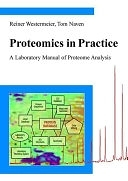 二手書博民逛書店《Proteomics in Practice: A Laboratory Manual of Proteome Analysis》 R2Y ISBN:3527303545