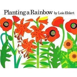 『繪本123‧吳敏蘭老師書單』-- PLANTING A RAINBOW  /英文繪本