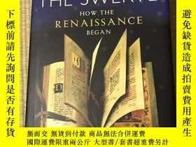 二手書博民逛書店[精裝]罕見Swerve:How the Renaissance