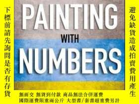 二手書博民逛書店Painting罕見with Numbers: Presenting Financials and Other N