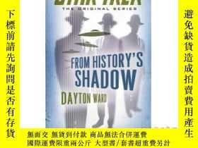 二手書博民逛書店From罕見History's Shadow-從歷史的陰影中Y465786 Dayton Ward