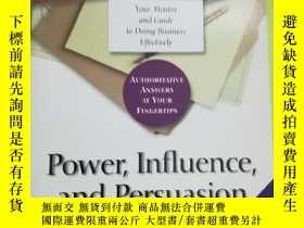 二手書博民逛書店Power,罕見Influence, and Persuasion: Sell Your Ideas and Ma