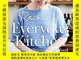 二手書博民逛書店Rachel s罕見Everyday Kitchen: Simple, delicious family food