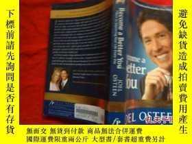 二手書博民逛書店Become罕見a Better You 7 Keys to I