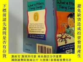 二手書博民逛書店What罕見a Mess Fang Fang:真是一團糟方方Y200392
