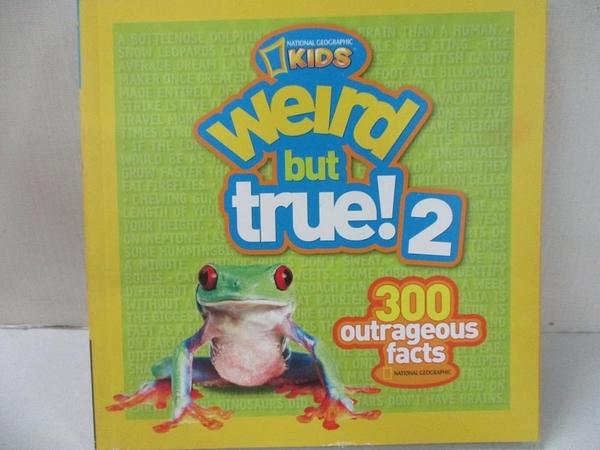 【書寶二手書T1/少年童書_GZG】Weird but True!(2): 300 Outrageous Facts