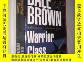 二手書博民逛書店英文原版罕見Warrior Class by Dale Brow