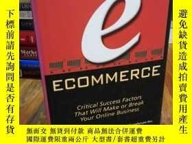 二手書博民逛書店ecommerce:罕見Critical Success Fac