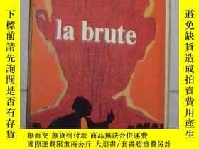 二手書博民逛書店法語原版罕見La Brute de Guy des Cars 著