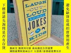 二手書博民逛書店Laugh-Out-Loud罕見Animal Jokes for KidsY308064 Elliott, R