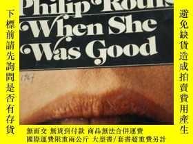 二手書博民逛書店WHEN罕見SHE WAS GOODY292349 Philip