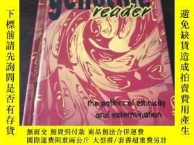 二手書博民逛書店The罕見Genocide Reader: The Politics of Ethnicity and Exter