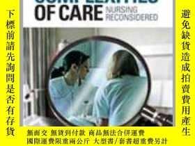 二手書博民逛書店The罕見Complexities of Care: Nursing Reconsidered-護理的復雜性:護理