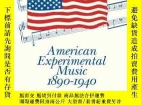 二手書博民逛書店American罕見Experimental Music 1890-1940Y255562 David Nic