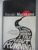 【書寶二手書T1/原文小說_AR2】What I Talk About When I Talk About Running_Haruki Murakami