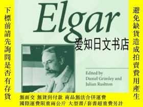 二手書博民逛書店【罕見】The Cambridge Companion To ElgarY175576 Daniel Grim