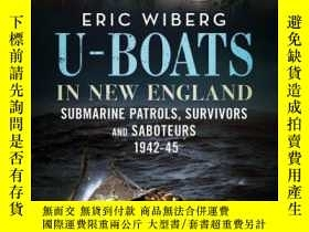 二手書博民逛書店U-Boats罕見in New England-新英格蘭的U型船Y414958 出版2020