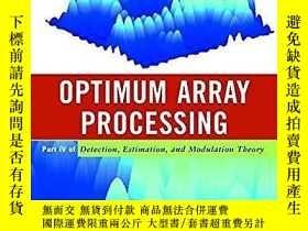 二手書博民逛書店Detection,罕見Estimation, And Modulation Theory, Optimum Ar