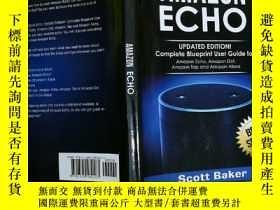 二手書博民逛書店Amazon罕見Echo 亞馬遜回聲Y7957 Scott Ba