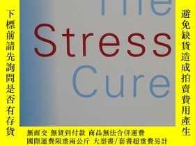 二手書博民逛書店The罕見Stress Cure: A Simple, 7-St
