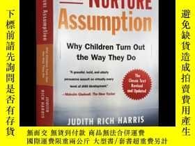 二手書博民逛書店The罕見Nurture Assumption 教養的迷思 英文