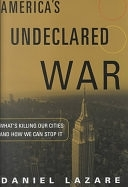 二手書博民逛書店《America s Undeclared War: What s Killing Our Cities and how to Stop it》 R2Y ISBN:0151005524