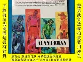 二手書博民逛書店THE罕見FOLK SONGS OF NORTH AMERICA(北美民歌)英文原版 編者者 ALAN LOMAX