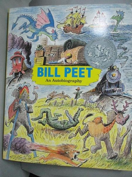 【書寶二手書T6/原文書_ZGU】Bill Peet_Peet, Bill
