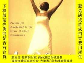 二手書博民逛書店Every罕見Day I Pray: Prayers for Awakening to the Grace of