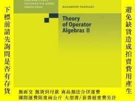 二手書博民逛書店Theory罕見Of Operator Algebras Ii (encyclopaedia Of Mathema