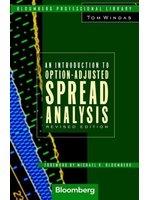 二手書博民逛書店 《An introduction to option-adjusted spread analysis》 R2Y ISBN:1576600025│TomWindas