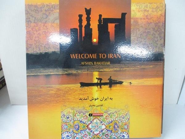 【書寶二手書T2/旅遊_KC8】Welcome to Iran_Afshin Bakhtiar