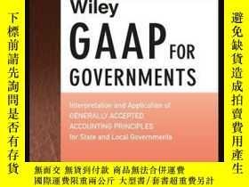 二手書博民逛書店Wiley罕見GAAP for Governments 2016: Interpretation and Appl