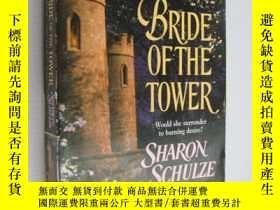 二手書博民逛書店Bride罕見of the Tower:would she su