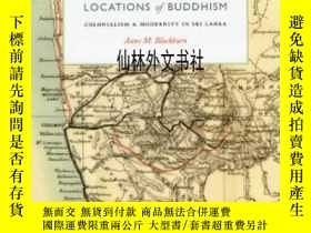 二手書博民逛書店【罕見】Locations Of Buddhism:Coloni