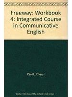 二手書博民逛書店《Freeway: Workbook 4: Integrated Course in Communicative English》 R2Y ISBN:0582085985