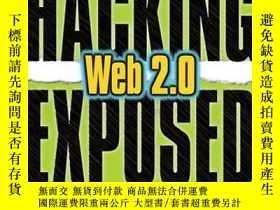 二手書博民逛書店Hacking罕見Exposed Web 2.0Y256260 Rich Cannings Mcgraw-hi