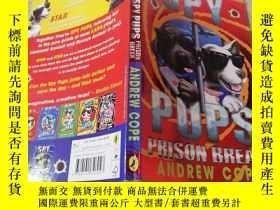 二手書博民逛書店spy罕見pups prisoner break間諜小狗越獄Y200392