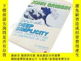 二手書博民逛書店約翰·格裏賓:深奧的簡潔罕見英文原版 Deep Simplicity:Chaos Complexity and t