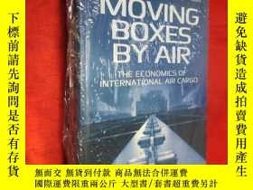 二手書博民逛書店Moving罕見Boxes by Air: The Econom